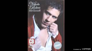 Nikola Rokvic  Oprosti mojoj mladosti  (Audio 2006)
