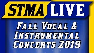 STMA Fall Vocal and Instrumental Concerts | 2019