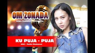 KU PUJA - PUJA Live OM ZONADA Zona Dangdut Indonesia TUTIK PLEKENUT