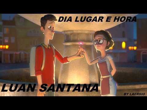 Luan Santana - Dia, Lugar e Hora