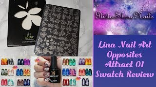 Lina Nail Art Stamping Plate Swatch Review Featuring Opposites Attract 01