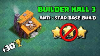 Clash of Clans - Builder Hall 3 Anti Star Base Build