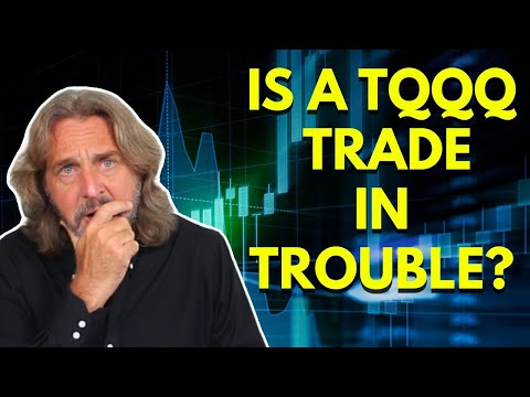 How To Manage A Trade That's In Trouble – My Options Trade On TQQQ