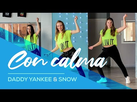 Daddy Yankee \u0026 Snow - Con Calma - Easy Fitness Dance Video - Baile - Choreography- Coreo
