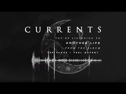 Currents - Another Life (OFFICIAL AUDIO)