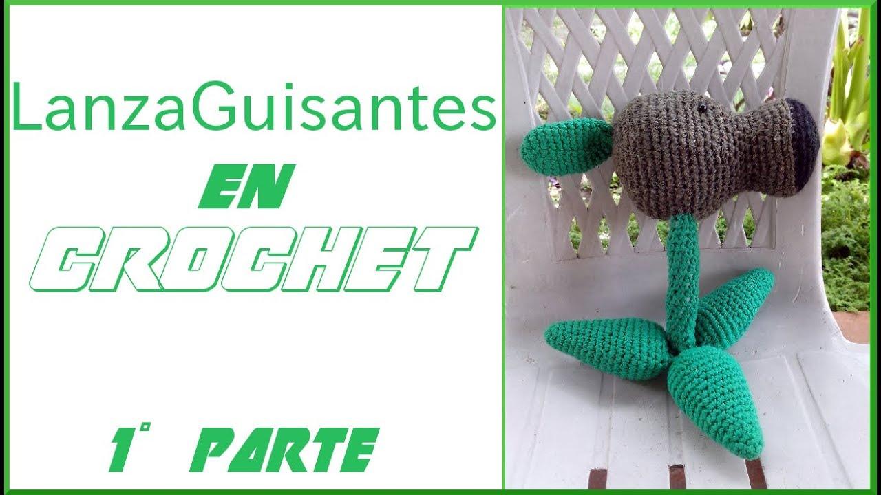 Lanzaguisantes Parte1 AMIGURUMI en tejido #crochet tutorial paso a ...
