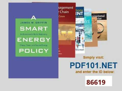 A Smart Energy Policy An Economist's Rx for Balancing Cheap, Clean, and Secure Energy