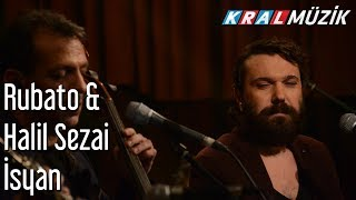 (0.06 MB) İsyan - Rubato & Halil Sezai Mp3