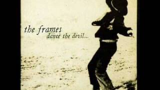 The Frames - Seven day mile