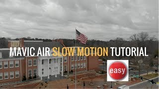 Mavic Air   How to Shoot Slow Motion with your Mavic Air