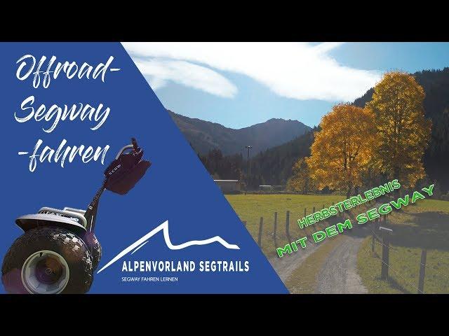 Herbsterlebnis mit dem Segway - Segway Touren in den Bergen