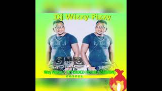 SINACH- WAY MAKER (EXTENDED HOUSE VERSION)  SOUTH AFRICAN BEATS #DjWizzyFizzy