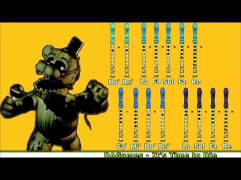 DAGames - It's Time To Die (FNAF 3 Song) on Recorder (NOTES)