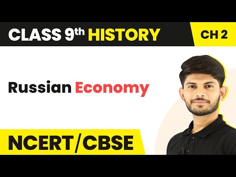 Russian Economy | Socialism in Europe and the Russian Revolution | History | Class 9th | In Hindi