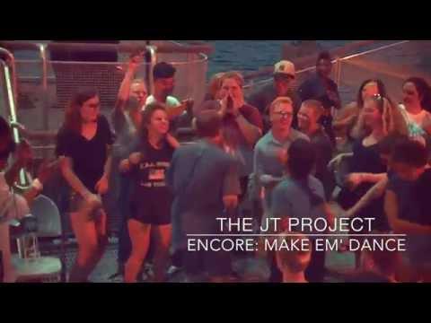 The JT Project-Overdrive into Make Em' Dance Encore! (LIVE)
