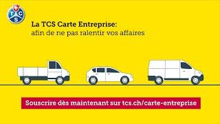 TCS Carte Entreprise - la meilleure protection pour vos véhicules d'entreprise