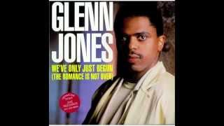 GLEN JONES We´ve only just begun (The romance is not over)