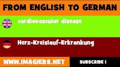 DEUTSCH   ENGLISCH  = Herz Kreislauf Erkrankung