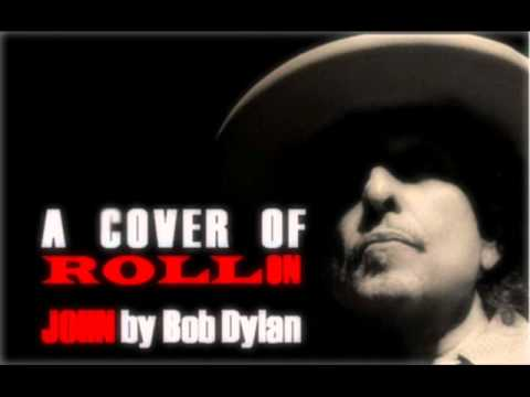 Roll On John (Bob Dylan Cover) - HMS