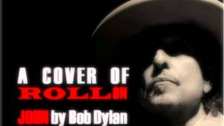 Roll On John (Bob Dylan cover) - HMS