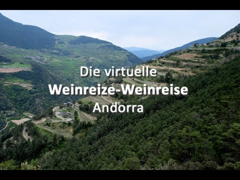 Die virtuelle Weinreize-Weinreise - Folge 19: Andorra