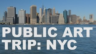 Public Art Trip: New York City | The Art Assignment | PBS Digital Studios