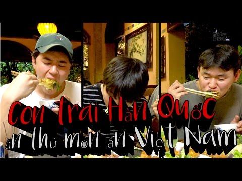 [Con trai Busan] Con trai Hàn Quốc, ăn thử món ăn Việt Nam