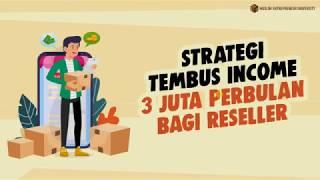 STRATEGI TEMBUS INCOME 3 JUTA PERBULAN BAGI RESELLER