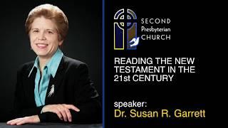 Reading the New Testament in 21st Century: Susan R  Garrett