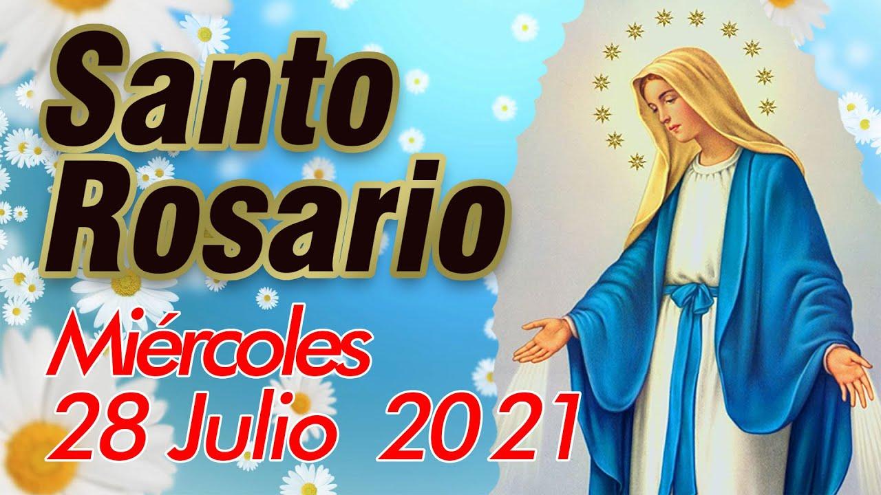 Santo Rosario de Hoy Miércoles 28 Julio 2021 - MISTERIOS GLORIOSOS - El Rosario de Hoy Virgen Maria