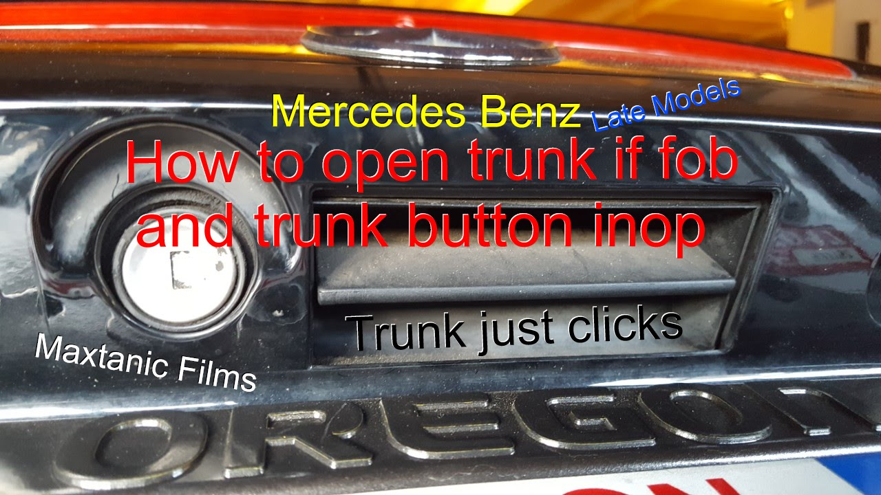 how to open a mercedes benz trunk if the fob and inside