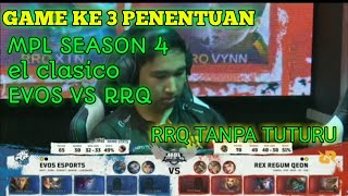 EVOS VS RRQ GAME KE 3 MPL SEASON 4 LIVE