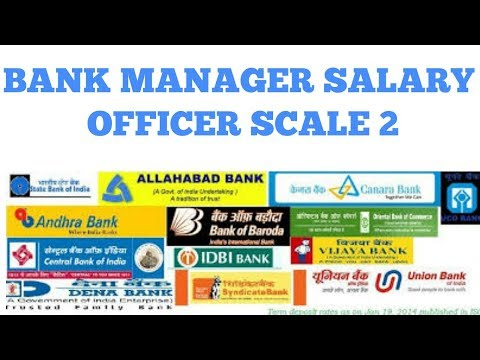 BANK OFFICER SCALE 2 SALARY | BANK MANAGER SALARY