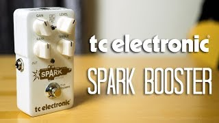 TC Electronic - Spark Booster Pedal Demo