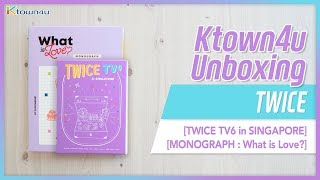"""[Ktown4u Unboxing] TWICE - [TWICE TV6 in Singapore] & [MONOGRAPH """"What is Love?""""] 트와이스 언박싱"""