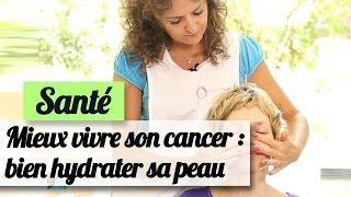 Mieux vivre son cancer : les bons gestes pour hydrater sa peau