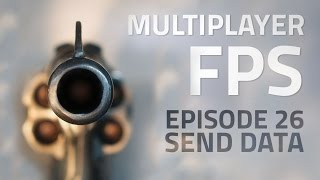 Making a Multiplayer FPS in Unity (E26. Sending Data) - uNet Tutorial