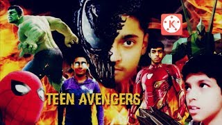 Teen Avengers short film effects by kinemaster
