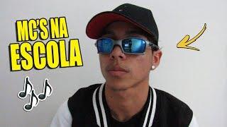 MC'S NA ESCOLA 2