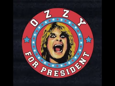 "Ozzy Osbourne official ""Ozzy For President"" merchandise ..!"
