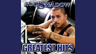 Play Snippets From Mr. Shadow It's 4 Da Gangsters Album