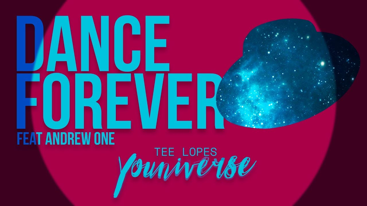 Download Tee Lopes Feat. Andrew One - Dance Forever