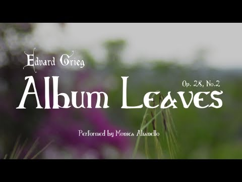 Edvard Grieg's Album Leaves, Op. 28, No. 2: Allegretto espressivo