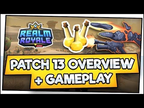 Realm Royale Patch 13 Overview & First Impressions!