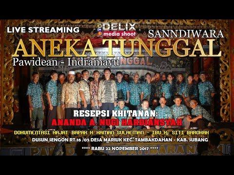 LIVE STREAMING SANDIWARA ANEKA TUNGGAL TAMBAKDAHAN - SUBANG#MALAM