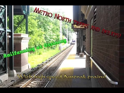 Railfanning At Ossining NY Metro North, With High speed Amtrak's and Delays!