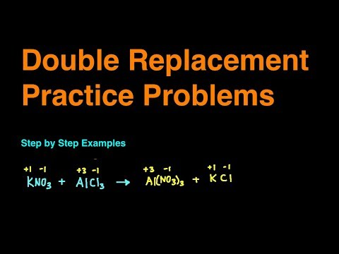 Double Replacement Reaction Practice Problems & Examples