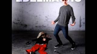 Edelmacho - Lass mich jetzt nicht allein