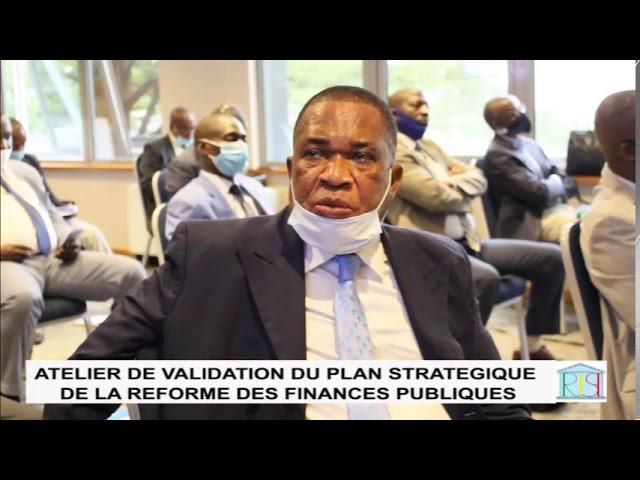 VALIDATION DU PLAN STRATÉGIQUE DES FINANCES PUBLIQUES