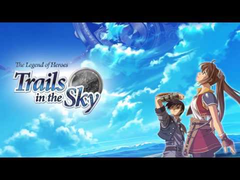 【Trails in the Sky (Sora no Kiseki) FC OST】Release From the Spell, and...
